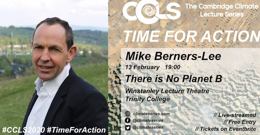 Mike Berners Lee No planet B - CCLS2020 - Cambridge Climate Lecture Series